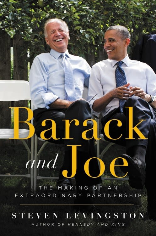 Hachette Books Barack and Joe: The Making of a...Partnership