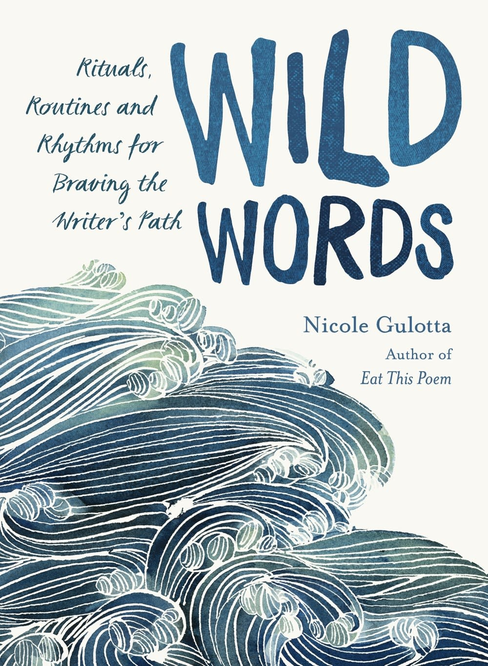Roost Books Wild Words: Rituals... for Braving the Writer's Path