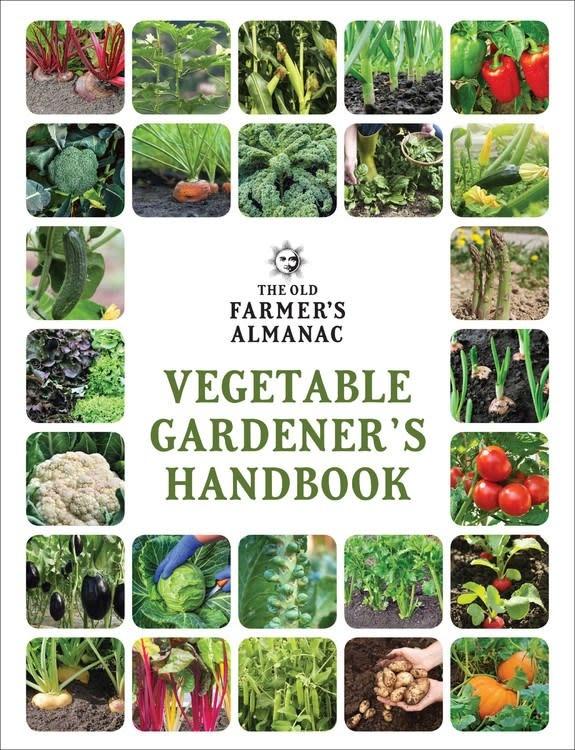 Old Farmer's Almanac The Old Farmer's Almanac Vegetable Gardener's Handbook