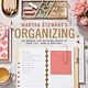 Houghton Mifflin Harcourt Martha Stewart Organizing: The Manual for Bringing Order to Your Life, Home & Routines