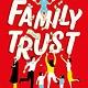 William Morrow Paperbacks Family Trust: A Novel
