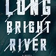 Riverhead Books Long Bright River: A Novel