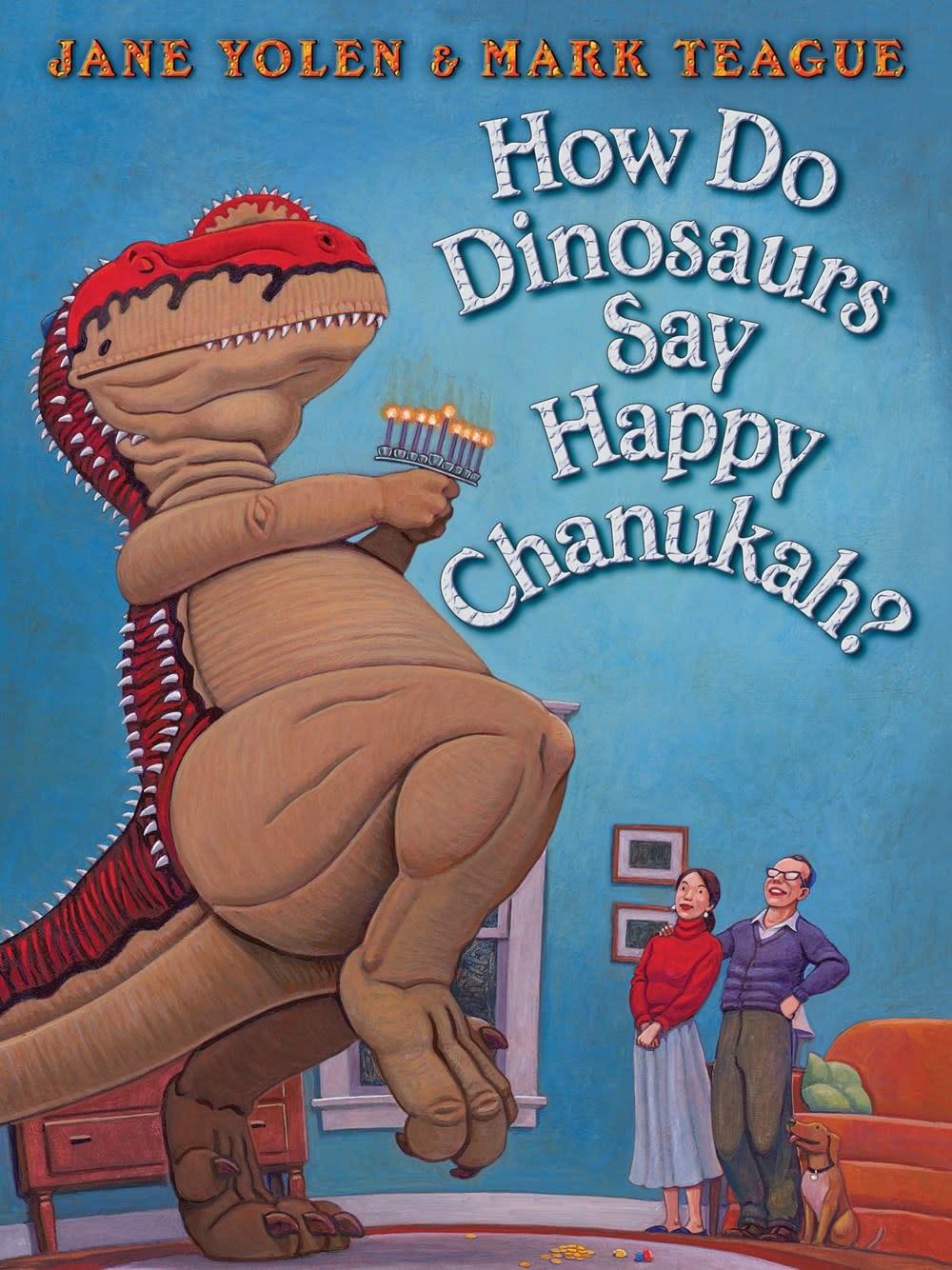 The Blue Sky Press How Do Dinosaurs Say Happy Chanukah?