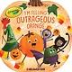 Simon Spotlight Crayola: I'm Feeling Outrageous Orange