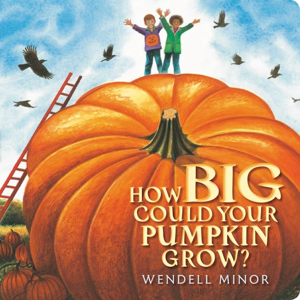 Nancy Paulsen Books How Big Could Your Pumpkin Grow?