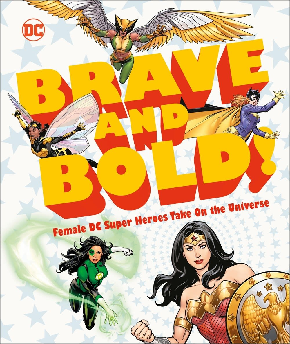 DK Children DC Brave and Bold!: Female Superheroes Take On...
