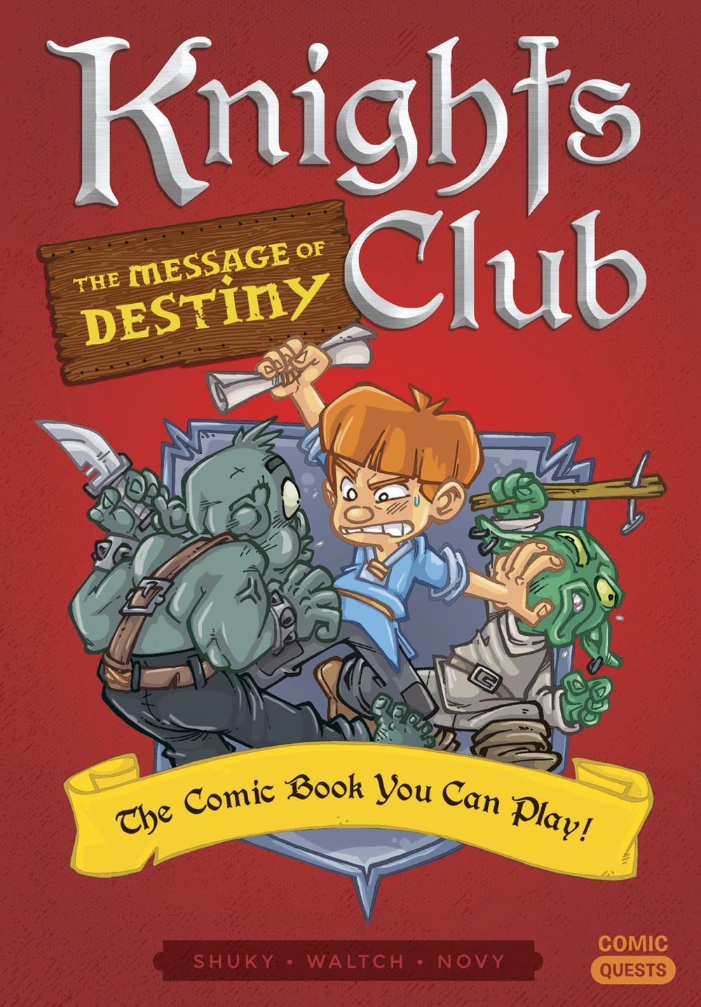 Quirk Books Knights Club: The Message of Destiny