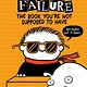 Candlewick Timmy Failure 05 The Book You're Not Supposed to Have