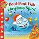 Farrar, Straus and Giroux (BYR) Pout-Pout Fish: Christmas Spirit