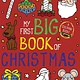 little bee books My First Big Book of Christmas