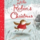 Nosy Crow Little Robin's Christmas