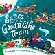 HMH Books for Young Readers Santa and the Goodnight Train