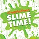 Random House Books for Young Readers Nickelodeon: Slime Time!