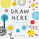 Chronicle Books Press Here: Draw Here (Activity Book)