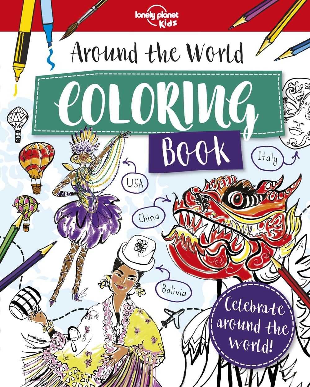 Lonely Planet Kids Lonely Planet Kids: Around the World Coloring Book
