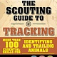 Skyhorse Publishing The Scouting Guide to Tracking: Official Boy Scouts of America Handbook