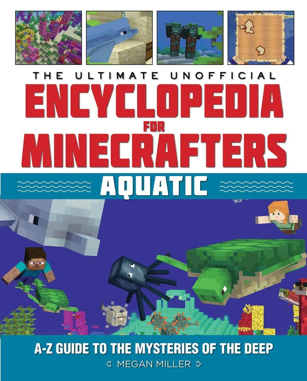 Sky Pony Minecraft Ultimate Unofficial Encyclopedia: Aquatic