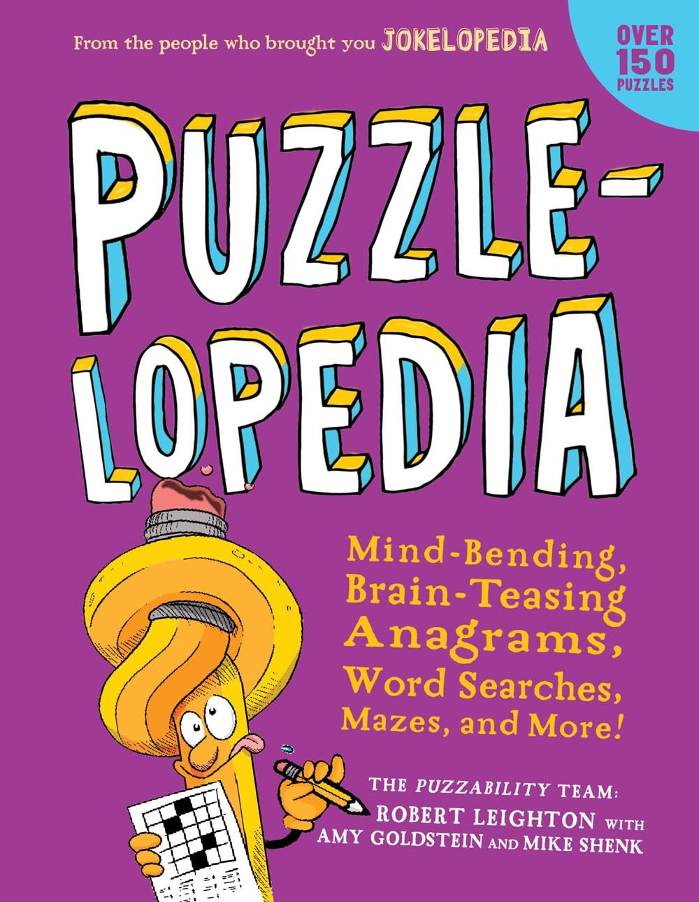 Workman Publishing Company Puzzlelopedia: ...Anagrams, Word Searches, Mazes, & More