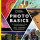 National Geographic Nat Geo Photo Basics: ...Guide to Great Photography