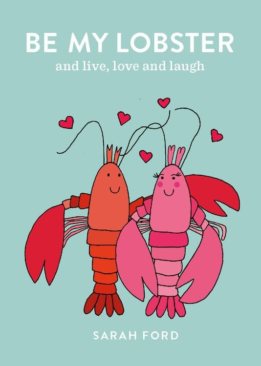 Spruce Be My Lobster: And live, love and laugh