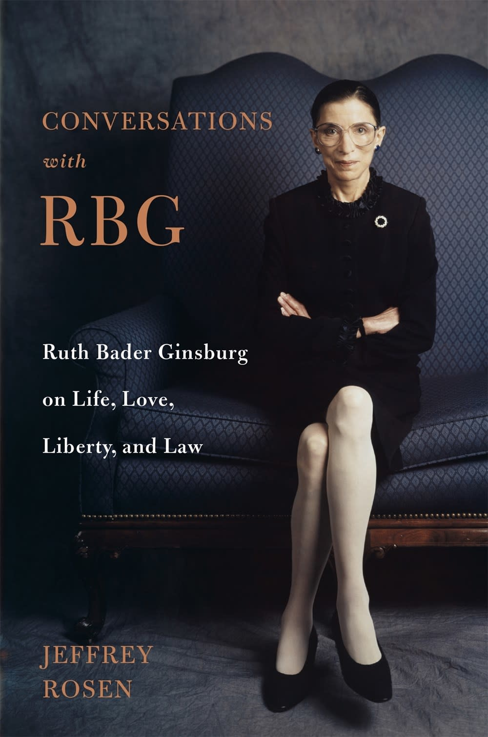 Henry Holt and Co. Conversations with RBG: Ruth Bader Ginsburg on Life, Love, Liberty, and Law