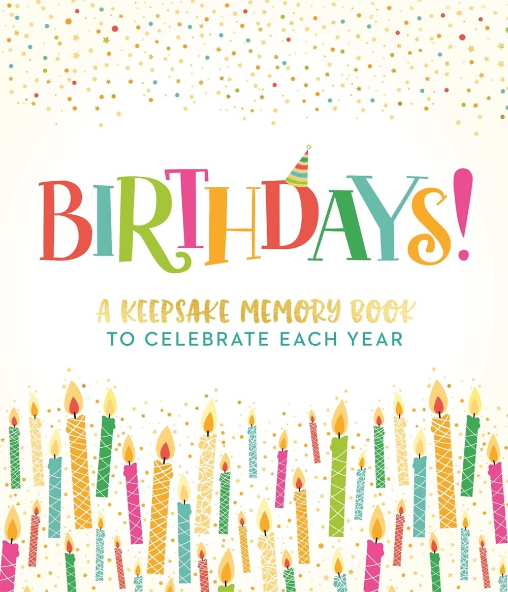 Castle Point Books Birthdays!: A Keepsake Memory Book to Celebrate Each Year