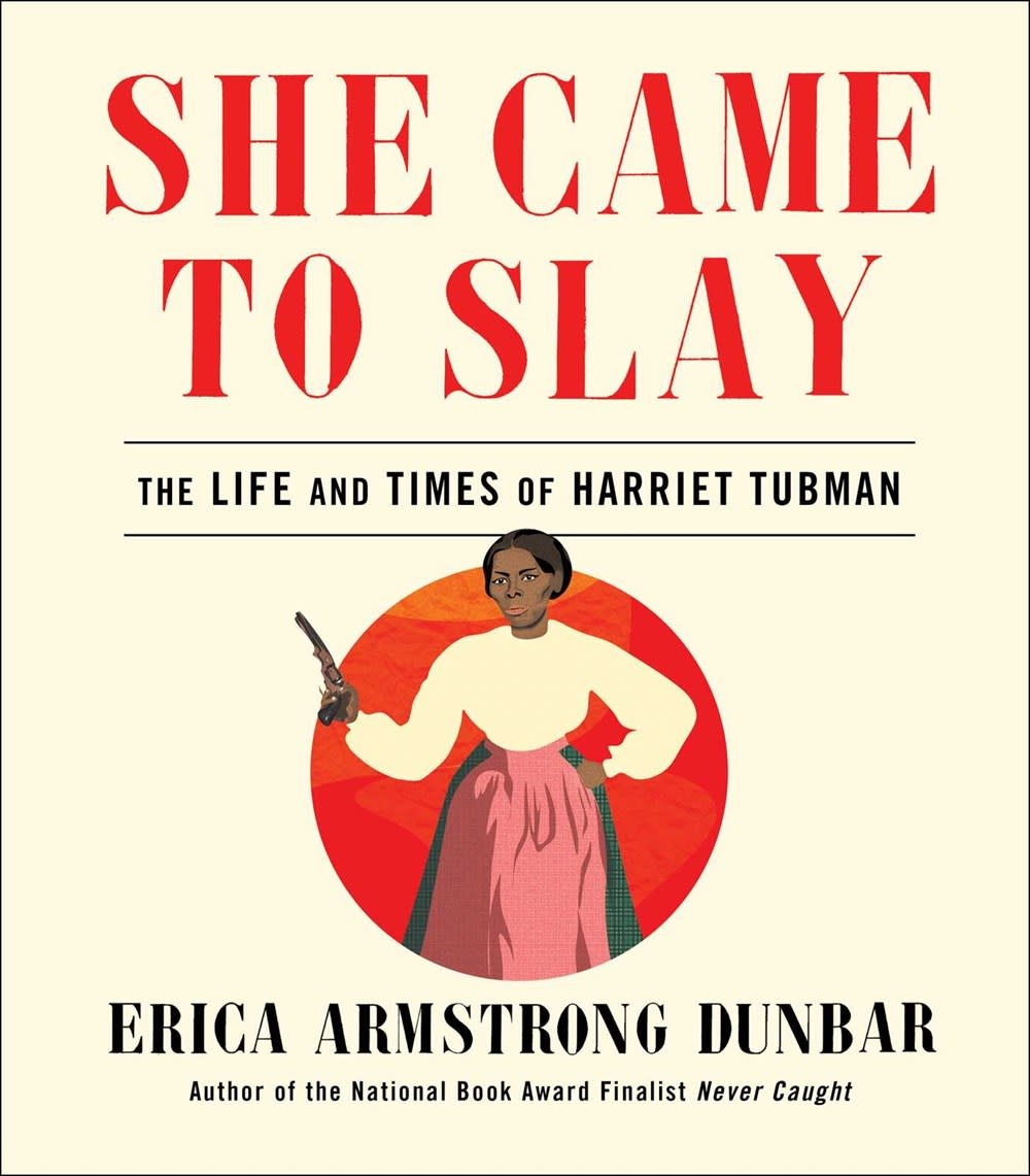 Simon & Schuster She Came to Slay: The Life and Times of Harriet Tubman