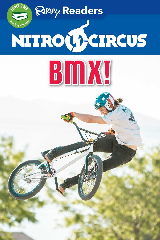 Ripley Publishing Nitro Circus: BMX (Ripley Readers, Lvl 2)