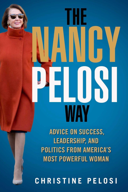 Skyhorse The Nancy Pelosi Way