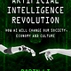Skyhorse Artificial Intelligence Revolution: ...Society, Economy, & Culture