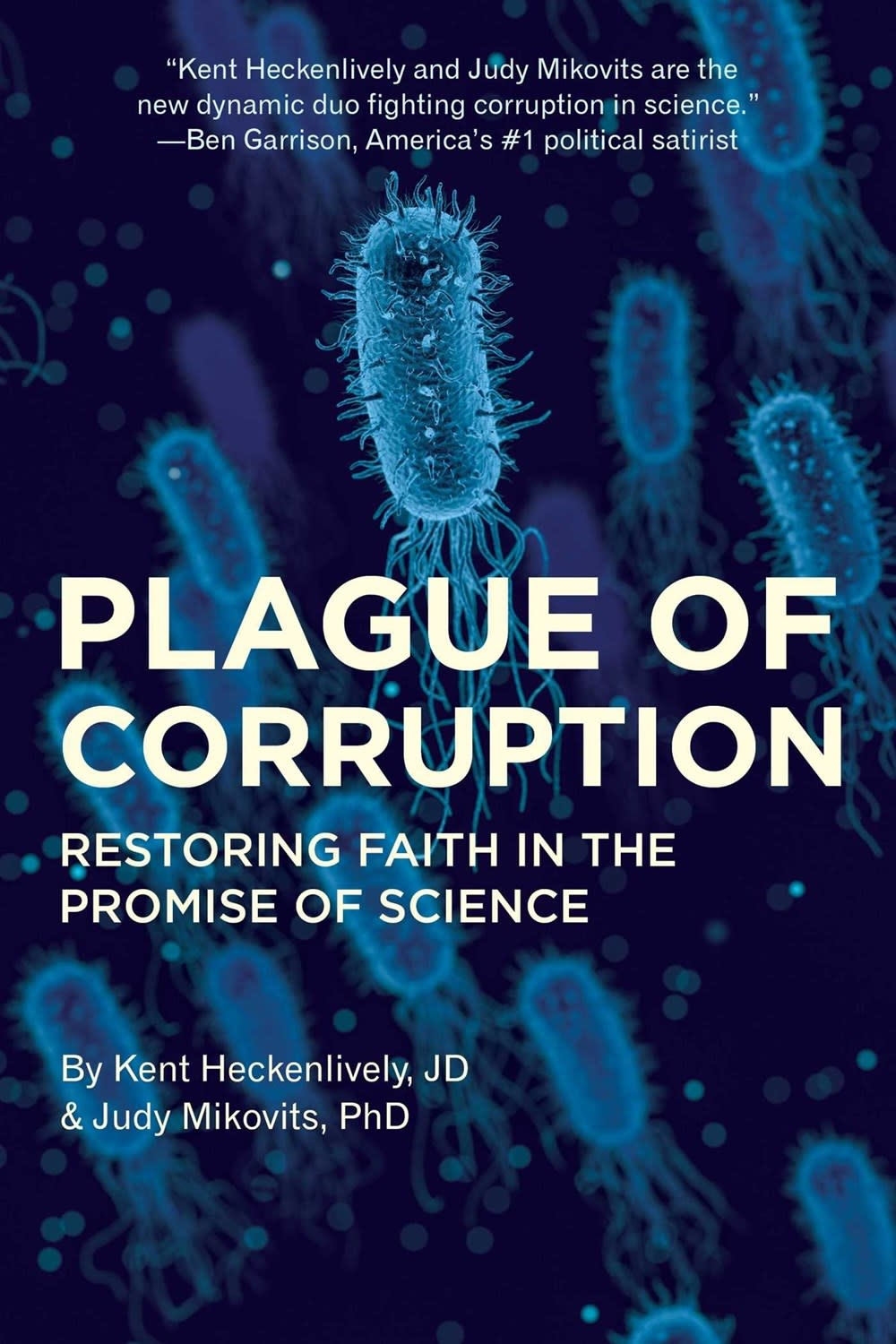 Skyhorse Plague of Corruption: Restoring Faith in the Promise of Science