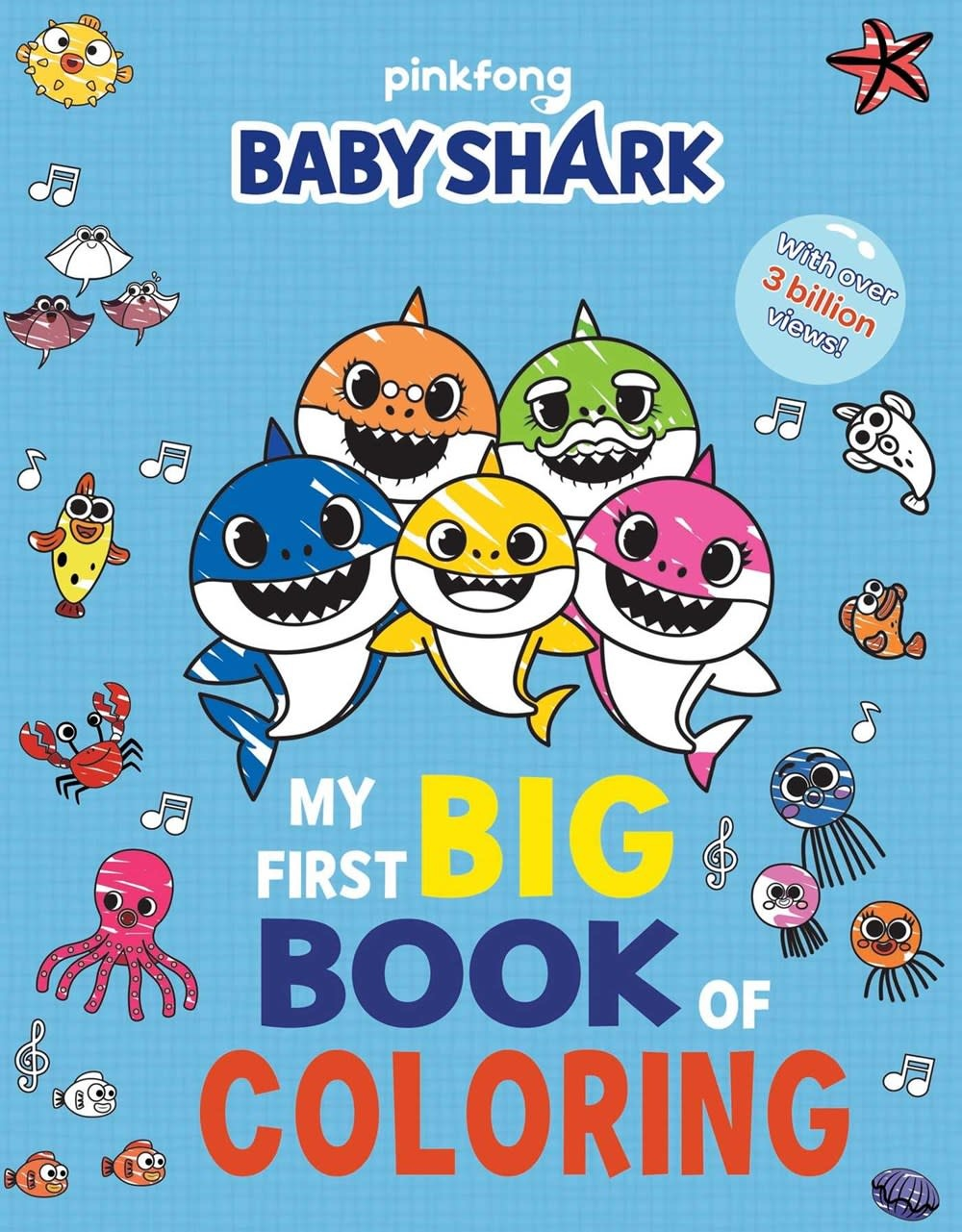 little bee books Pinkfong Baby Shark: My First Big Book of Coloring