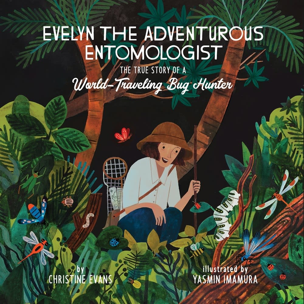 The Innovation Press Evelyn the Adventurous Entomologist: The True Story of a World-Traveling Bug Hunter