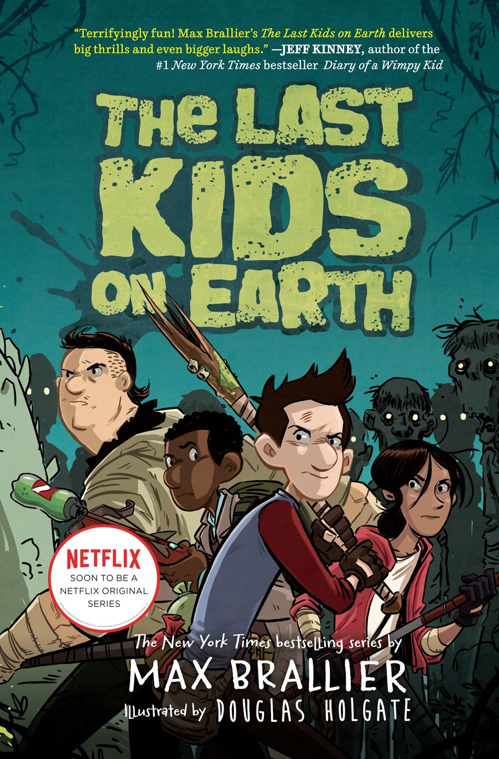 Viking Books for Young Readers The Last Kids on Earth 01