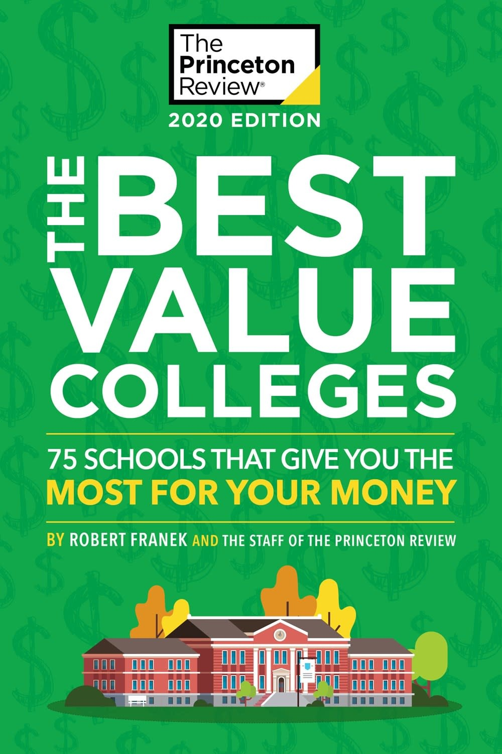 Princeton Review The Best Value Colleges, 2020 Edition