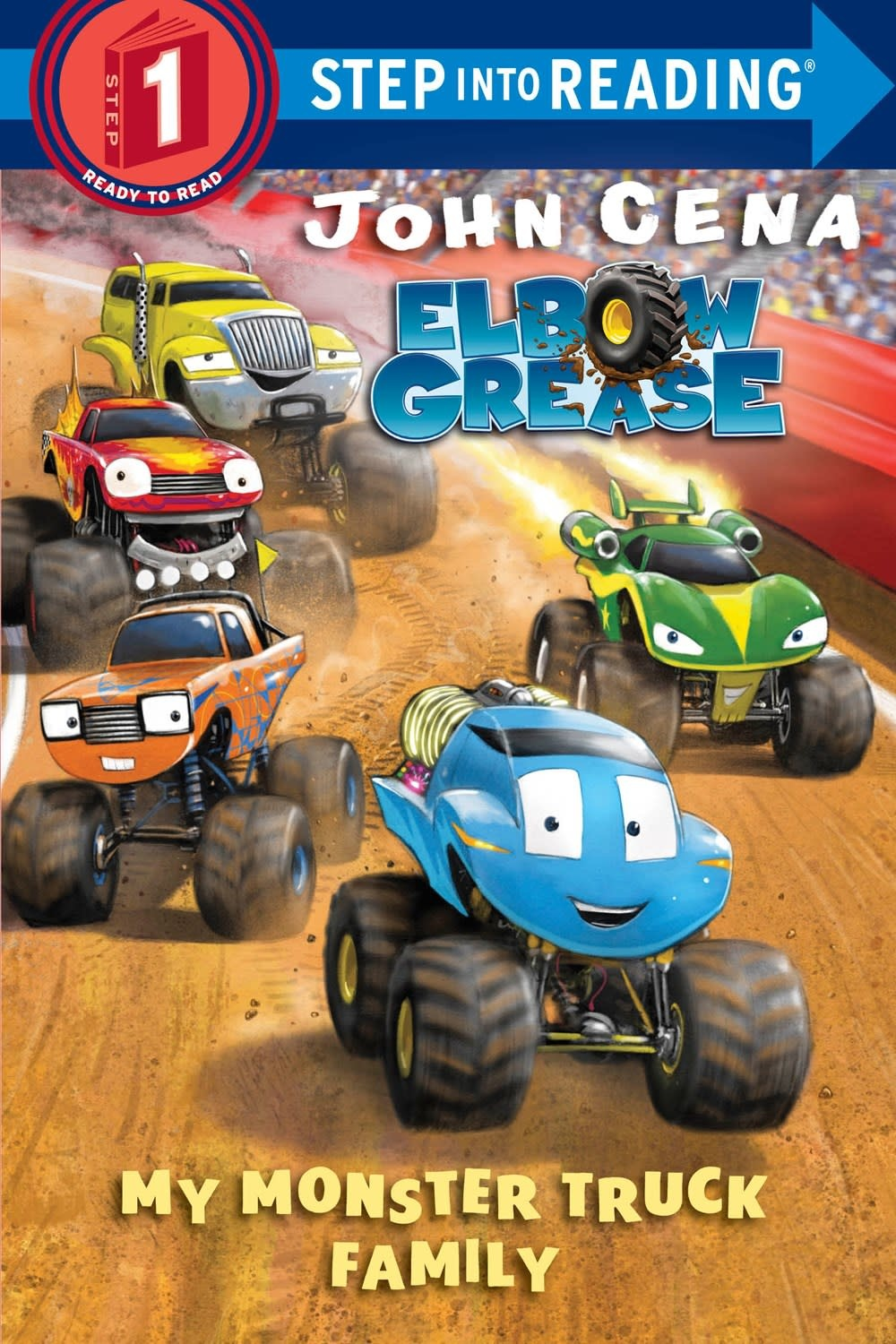 Random House Books for Young Readers Elbow Grease: My Monster Truck Family (Step-Into Reading, Lvl 1)