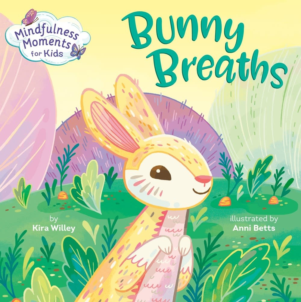 Rodale Kids Mindfulness Moments for Kids: Bunny Breaths (Board Book)