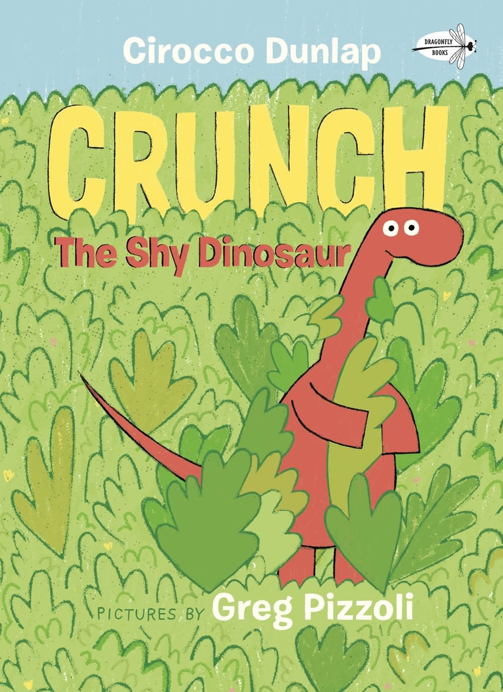 Dragonfly Books Crunch, the Shy Dinosaur