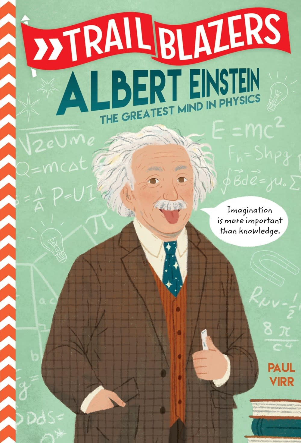 Random House Books for Young Readers Trailblazers: Albert Einstein, the Greatest Mind in Physics