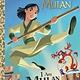 Golden/Disney Disney Princess: I Am Mulan