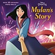 RH/Disney Disney Princess: Mulan's Story