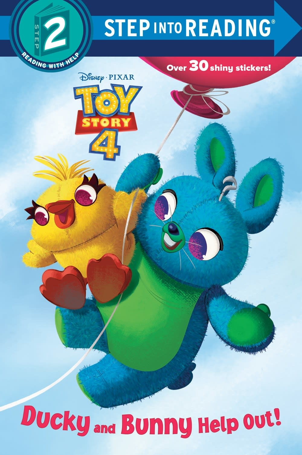 RH/Disney Disney/Pixar Toy Story 4: Ducky and Bunny Help Out! (Step-into-Reading, lvl 2)