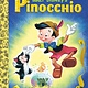 Golden/Disney Disney Classic: Walt Disney's Pinocchio (Little Golden Book)