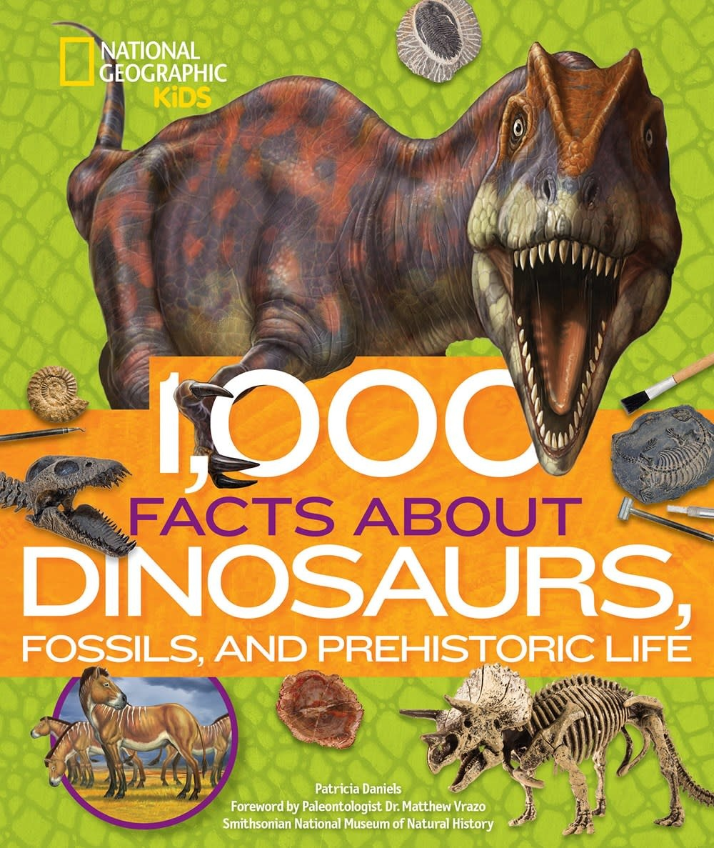 National Geographic Children's Books Nat Geo Kids: 1,000 Facts About Dinosaurs, Fossils, and Prehistoric Life