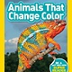 National Geographic Children's Books Animals That Change Color (Nat Geo Readers, Lvl 2)