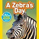 National Geographic Children's Books A Zebra's Day (Nat Geo Readers, Lvl Pre-1)