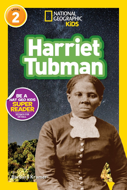 National Geographic Children's Books Harriet Tubman (Nat Geo Readers, Lvl 2)