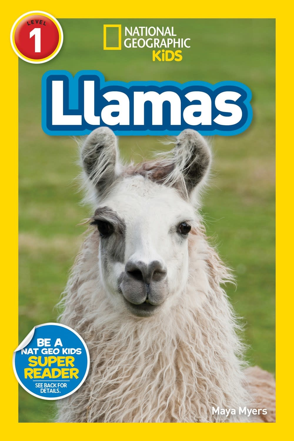National Geographic Children's Books Llamas (Nat Geo Readers, Lvl 1)