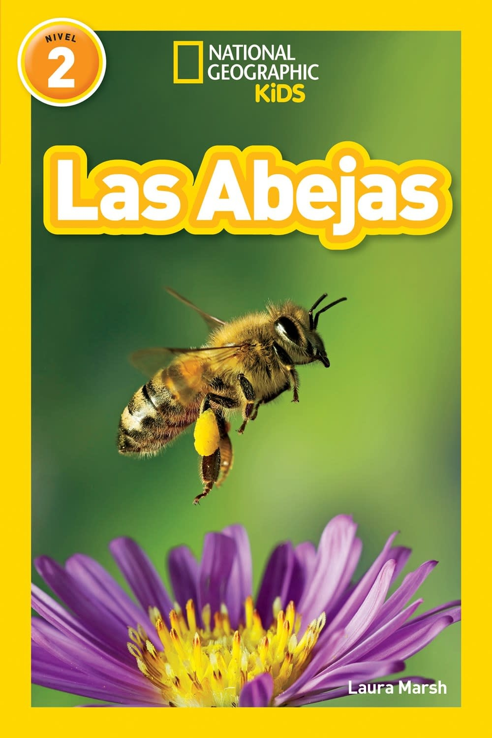 National Geographic Children's Books Bees/Las Abejas (Nat Geo Readers, Spanish, Lvl 2)