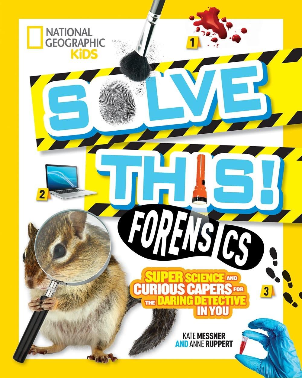 National Geographic Children's Books Nat Geo Kids: Solve This! Forensics